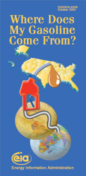 "Brochure cover for ""Where Does My Gasoline  Come From?."